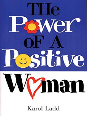 The Power of a Positive Woman 9781594150845