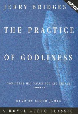 The Practice of Godliness 9781596441088