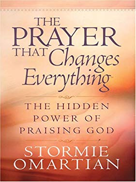 The Prayer That Changes Everything 9781594151026