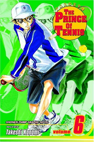 The Prince of Tennis, Volume 6 9781591164401