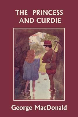 The Princess and Curdie (Yesterday's Classics) 9781599152516
