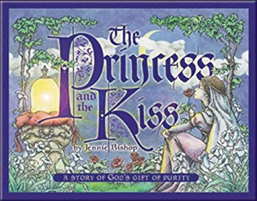 The Princess and the Kiss: A Story of God's Gift of Purity [With CD (Audio)] 9781593173807