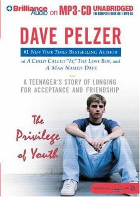 The Privilege of Youth: A Teenager's Story of Longing for Acceptance and Friendship 9781593352622