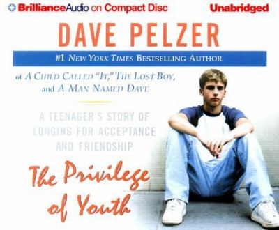 The Privilege of Youth: A Teenager's Story of Longing for Acceptance and Friendship 9781593552305