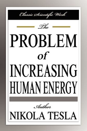 The Problem of Increasing Human Energy 9781599868554