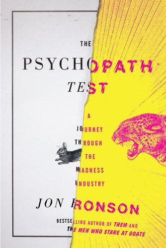 The Psychopath Test: A Journey Through the Madness Industry 9781594488016