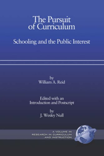 The Pursuit of Curriculum: Schooling and the Public Interest (PB) 9781593115074