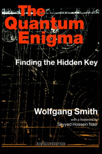 The Quantum Enigma: Finding the Hidden Key 3rd Edition 9781597310079