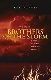 The Quest: Brothers of the Storm: A Tale of Boys Born to Fight