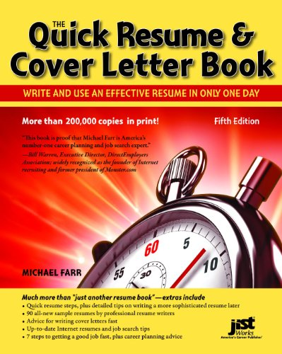 The Quick Resume & Cover Letter Book: Write and Use an Effective Resume in Only One Day 9781593578565