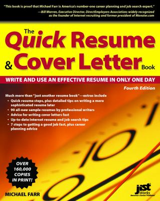 The Quick Resume & Cover Letter Book: Write and Use and Effective Resume in Only One Day 9781593575175
