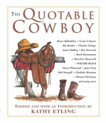 The Quotable Cowboy 9781592283545