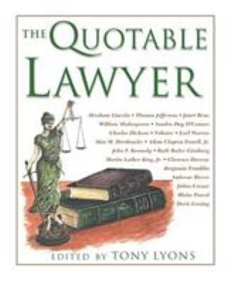 The Quotable Lawyer 9781592285051