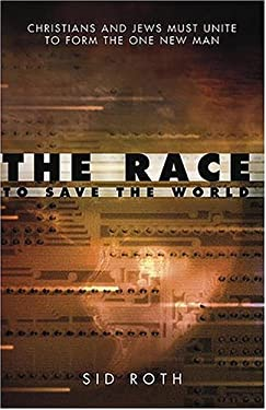 The Race to Save the World 9781591854111