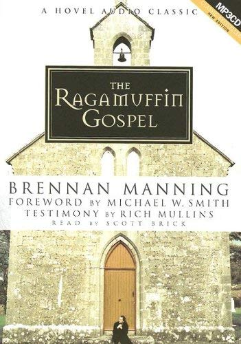 The Ragamuffin Gospel 9781596441323
