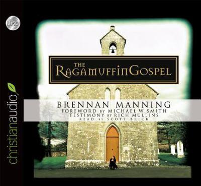 The Ragamuffin Gospel 9781596441330