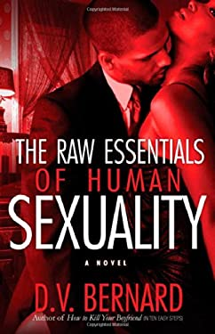 The Raw Essentials of Human Sexuality 9781593091798