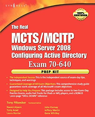 The Real MCTS/MCITP Exam 70-640 Active Directory Configuration Prep Kit: Exam 70-640 [With Dvdrom] 9781597492355