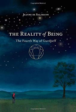 The Reality of Being: The Fourth Way of Gurdjieff 9781590308158