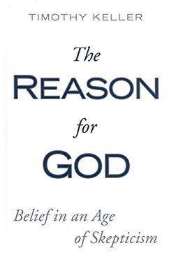 The Reason for God: Belief in an Age of Skepticism 9781597229517