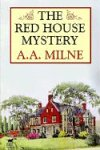 The Red House Mystery 9781592242191