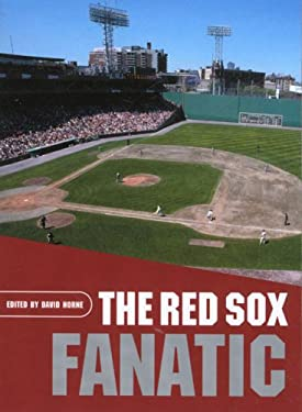 The Red Sox Fanatic 9781599210995