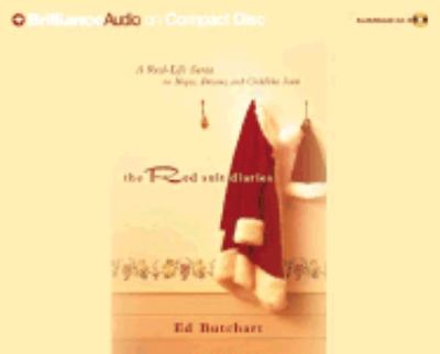 The Red Suit Diaries: A Real-Life Santa on Hopes, Dreams, and Childlike Faith 9781593552404
