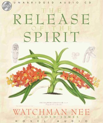 The Release of the Spirit 9781596441279