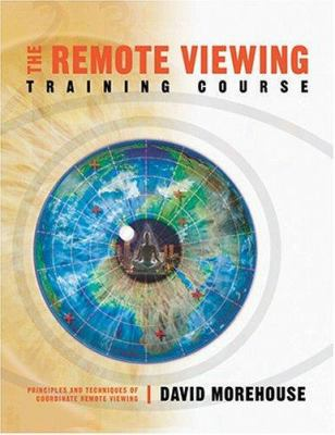 The Remote Viewing Training Course: Principles and Techniques of Coordinate Remote Viewing [With Study Guide and Eye Mask and Workbook and 21 CD] 9781591791010