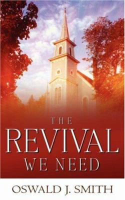 The Revival We Need 9781591604440