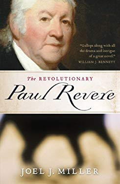 The Revolutionary Paul Revere 9781595550743