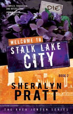 Welcome to Stalk Lake City 9781599554228