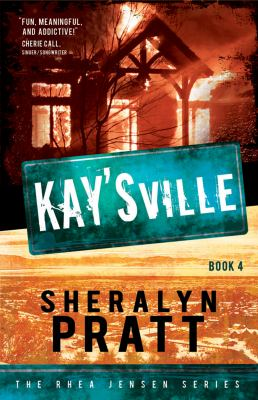 Kay'sville: The Rhea Jensen Series, Book 4 9781599554259