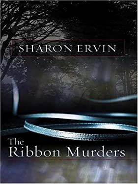 The Ribbon Murders 9781594144363