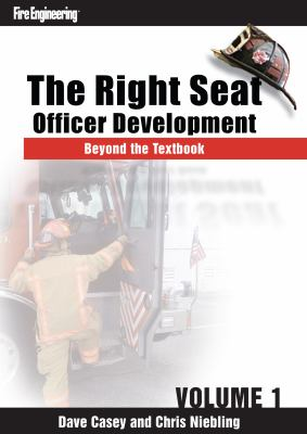 The Right Seat: Officer Development Beyond the Textbook (Volume 1) 9781593702861