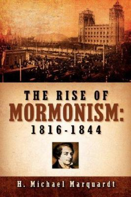 The Rise of Mormonism: 1816-1844