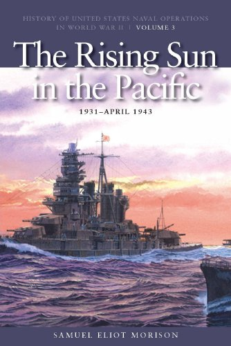 The Rising Sun in the Pacific, 1931-April 1942 9781591145493