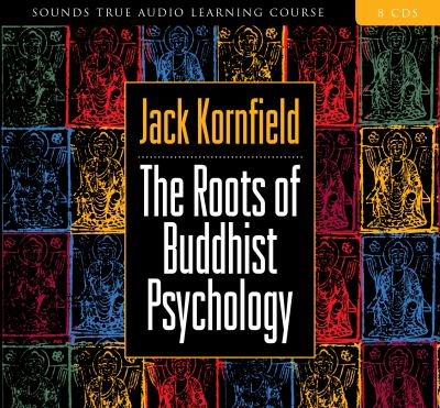 The Roots of Buddhist Psychology 9781591794325