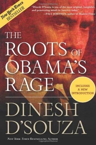 The Roots of Obama's Rage 9781596982765