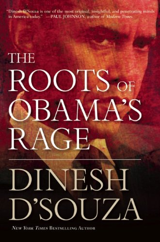 The Roots of Obama's Rage 9781596986251
