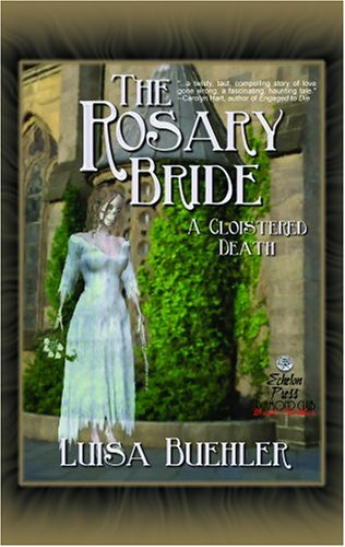 The Rosary Bride: A Cloistered Death 9781590802274