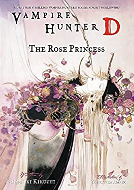 Vampire Hunter D Volume 9: The Rose Princess 9781595821096