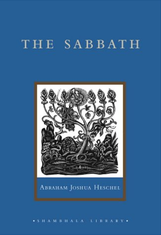 The Sabbath: Its Meaning for the Modern Man 9781590300824