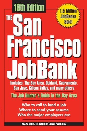 The San Francisco Bay Area Jobbank 9781598694451