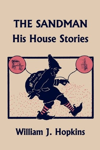 The Sandman: His House Stories (Yesterday's Classics) 9781599153049