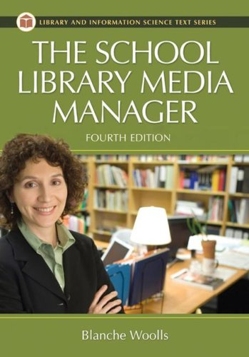 The School Library Media Manager 9781591586432