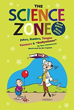The Science Zone: Jokes, Riddles, Tongue Twisters & Daffynitions 9781599531830