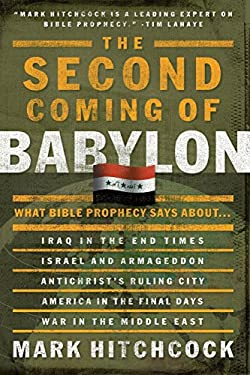 The Second Coming of Babylon 9781590522516