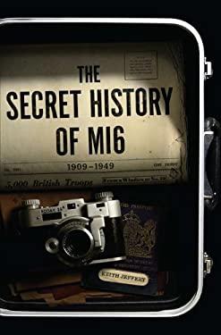 The Secret History of MI6 9781594202742