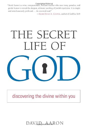 The Secret Life of God: Discovering the Divine Within You 9781590302392